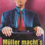 Müller macht`s möglich